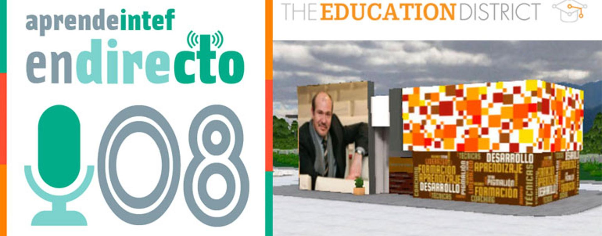 Podcast#8 The Education District